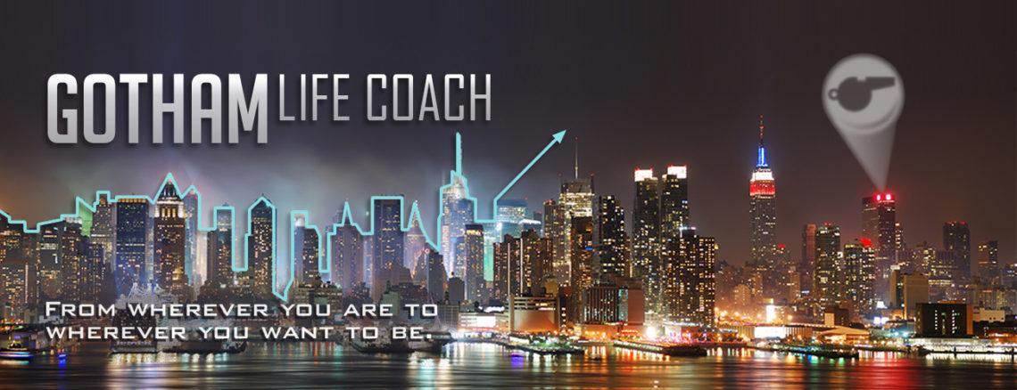 Gotham Life Coach New York City Life and Love Coaching