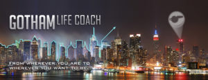 Gotham Life Coach New York City Life and Love Coaching